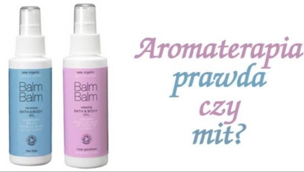 Uwierz w aromaterapię