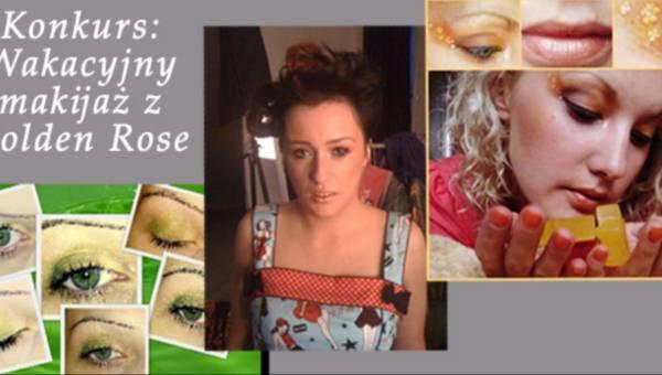 Konkurs: Wakacyjny makijaż z Golden Rose ? Wasze konkursowe propozycje