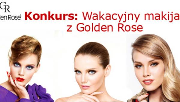 Konkurs: Wakacyjny makijaż z Golden Rose