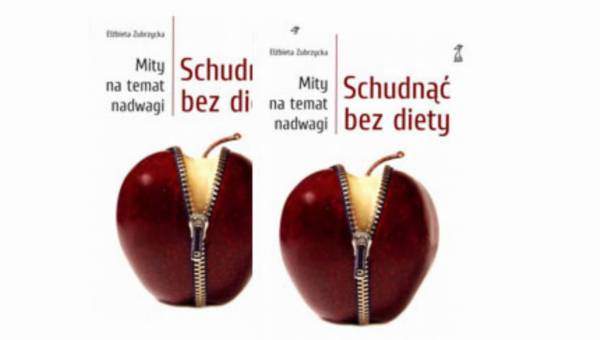 "Bestseller: ""Schudnąć bez diety"", czyli mity na temat nadwagi"