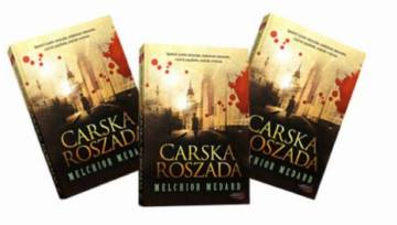 """""""Carska roszada"""" Melchiora Medarda – opowieść prawie sensacyjna, momentami romansowa, częściej zagadkowa, niekiedy erotyczna"""