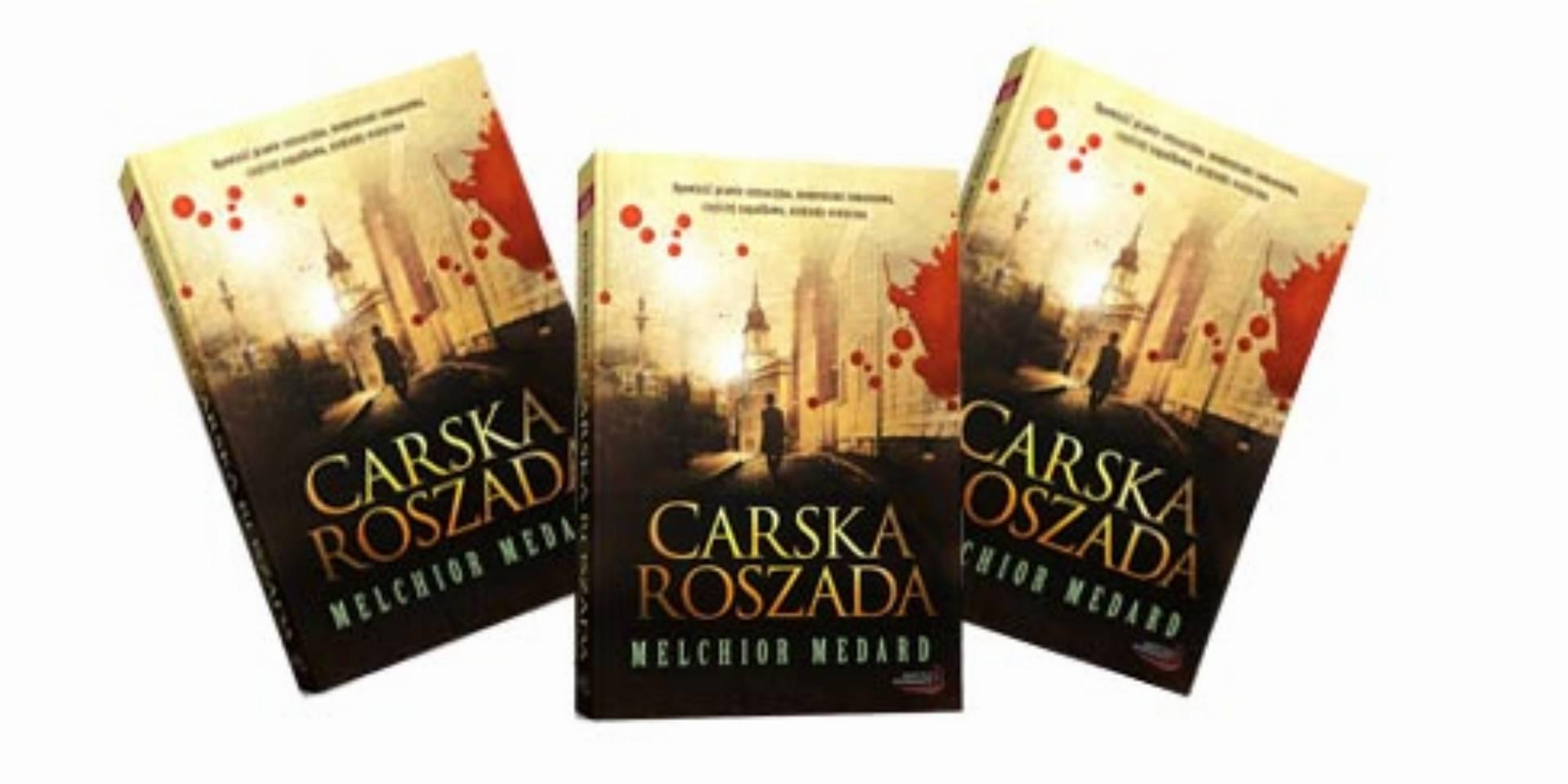 'Carska roszada' Melchior Medard
