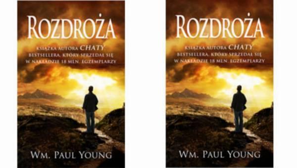 """William Paul Young z nową książką """"Rozdroża"""" już 28 listopada będzie dostępny w polskich księgarniach."""