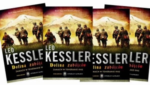 """Pomysł na prezent dla męskiej części rodziny: niesamowita powieść wojenna Leo Kesslera """"Dolina zabójców"""""""
