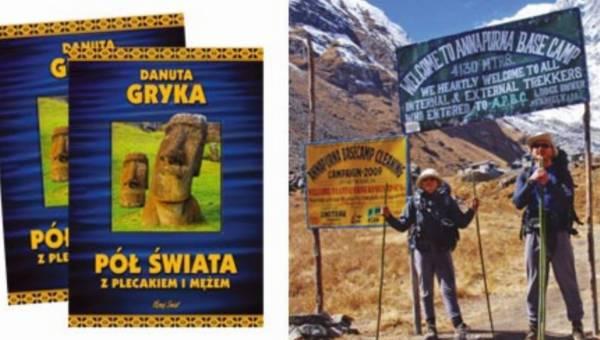 """Danuta Gryka """"Pół świata z plecakiem i mężem"""" – przeczytaj fragment książki!"""