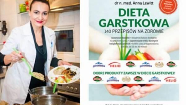 Dieta Garstkowa 140 przepisów na zdrowie – dr n. med. Anna Lewitt