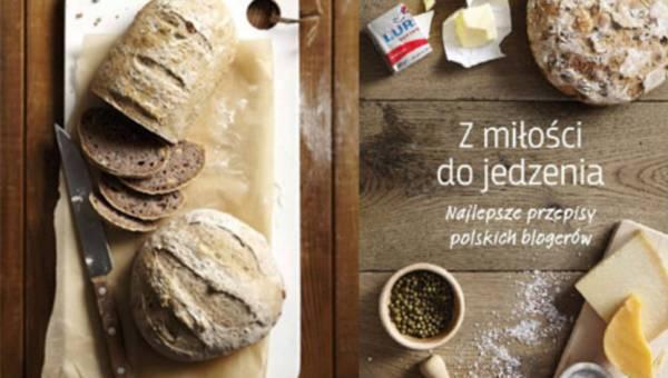 """KobietaMag poleca: """"Z miłości do jedzenia. Najlepsze przepisy polskich blogerów"""""""