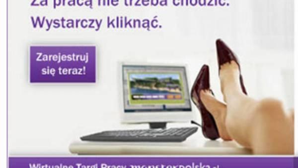 Za pracą nie trzeba chodzić – pod takim hasłem startują Wirtualne Targi Pracy Monsterpolska.pl