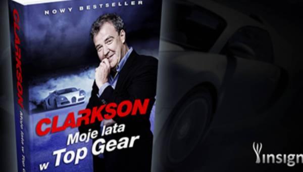 """Propozycja prezentu dla mężczyzny: """"Moje lata w Top Gear"""" Jeremy'ego Clarksona"""