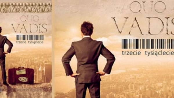 Konkurs: Refleksja nad współczesnym światem – QUO Vadis – Trzecie Tysiąclecie! Wygraj książkę!