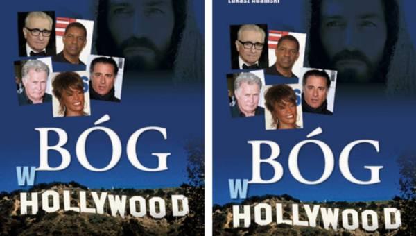 """Ciekawa książka: """"Bóg w Hollywood"""" – Łukasza Adamskiego"""