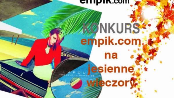 """Konkurs: empik.com na jesienne wieczory – wygraj płytę """"Trouble In Paradise"""" Elly Jackson"""