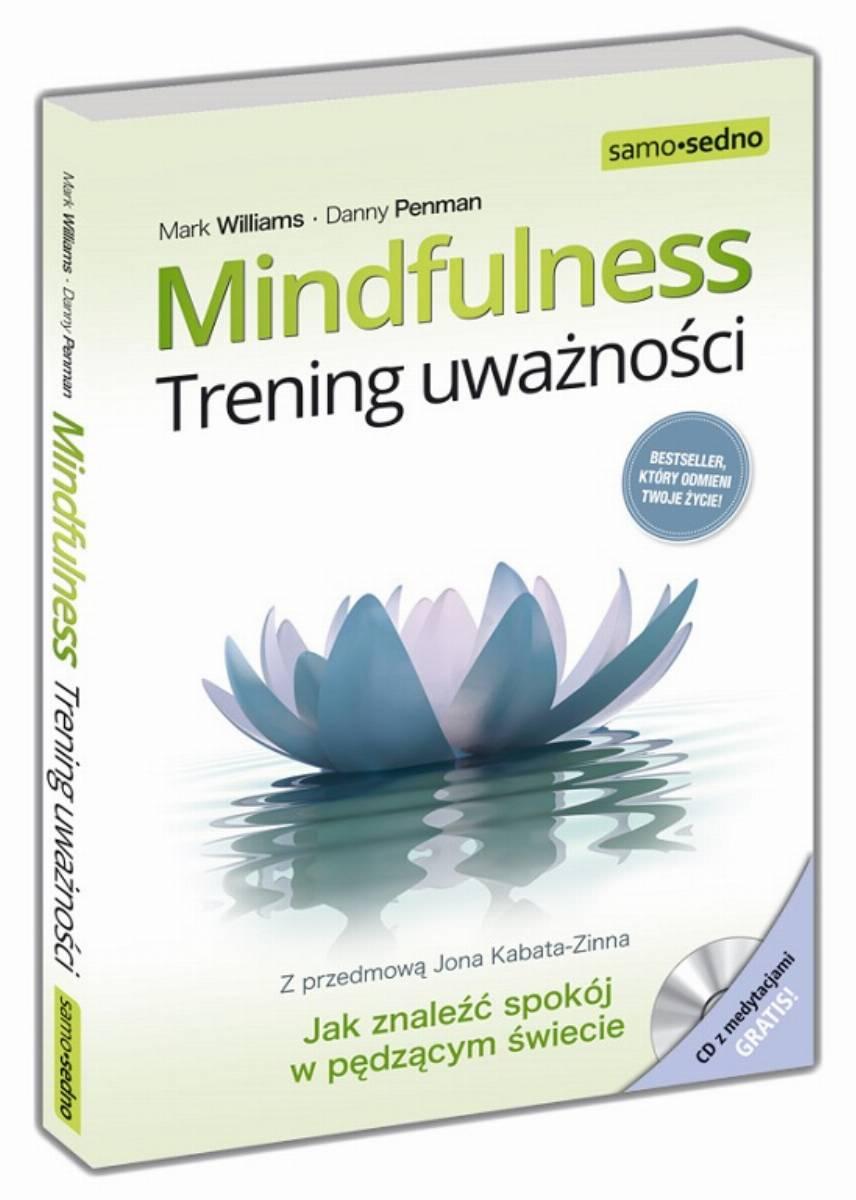 Mindfulness. Trening uwaznosci