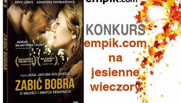 """Konkurs: empik.com na jesienne wieczory – wygraj film J.J. Kolskiego """"Zabić bobra"""""""