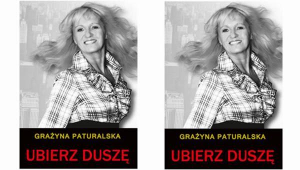 """Konkurs: Wygraj przewodnik """"Ubierz duszę"""" – Grażyny Paturalskiej"""