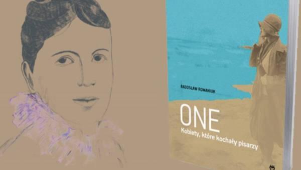 """Zofia Tołstojowa – niedoceniona żona Lwa Tołstoja – fragment książki R. Romaniuka """"One. Kobiety, które kochały pisarzy""""."""