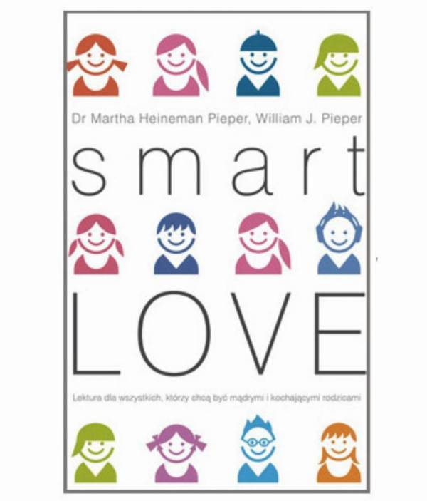 """SMART LOVE"" – dr n. med. Marthy Heineman Pieper i dr Wiliama J. Pieper"