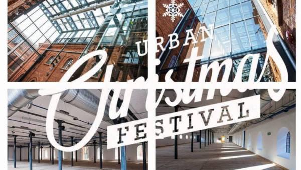 Nasz patronat: Urban Christmas Festival – już 6 GRUDNIA w ART_ INKUBATORZE W ŁODZI