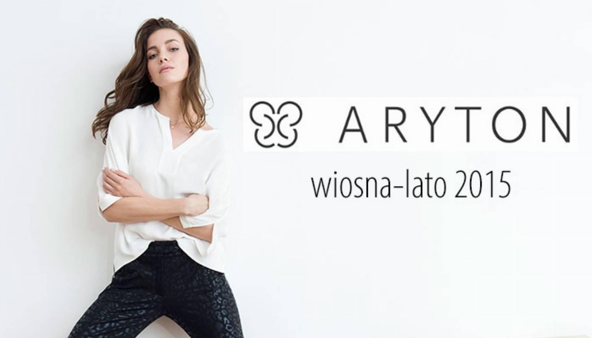 ARYTON Wiosna-Lato 2015