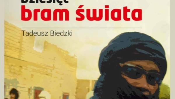 Zapowiedź wydawnicza: DZIESIĘĆ BRAM ŚWIATA – Tadeusz Biedzki