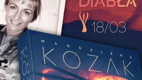 """""""Łzy diabła"""" – Nowa powieść Magdaleny Kozak już w marcu w księgarniach!"""