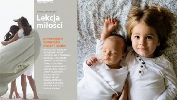 Książka: Lekcja miłości. Poruszajęce rozmowy o rodzicielstwie