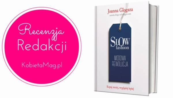 Recenzja Redakcji: Slow Fashion