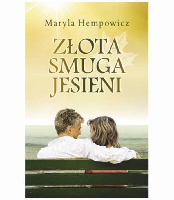 """""""Złota smuga jesieni"""" – Maryla Hempowicz"""