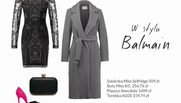 Stylizacje w stylu Balmain – nie musisz po nie stać w kolejkach do H&M