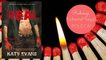 """Międzynarodowy bestseller pełen namiętności- """"REAL"""" Katy Evans"""