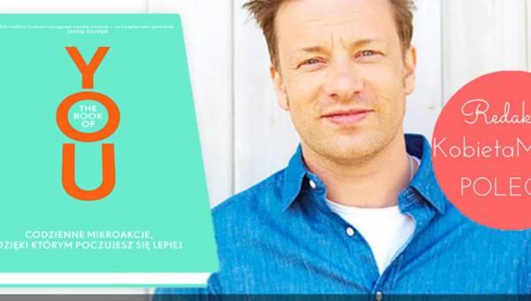 """Polecamy: """"Book of YOU"""" – niezwykła książka współautorstwa Jamiego Olivera"""