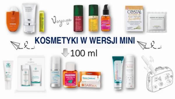 Kosmetyki w wersji mini (travel size) – do spakowania na wakacje