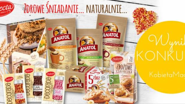 Wyniki konkursu: Zdrowe śniadanie z Anatolem… naturalnie