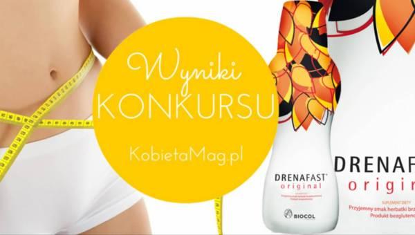 Wyniki konkursu: Pozbądź się dodatkowych kilogramów z Drenafast!
