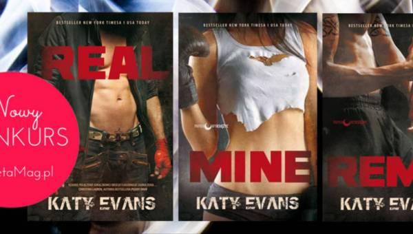 "KONKURS: Wygraj pakiet serii ""REAL"" Katy Evans"