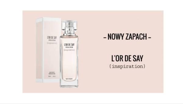 Nowość Orsay – zapach L'OR DE SAY Inspiration – edycja specjalna