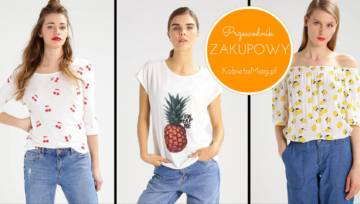 Shoppingowy przegląd – słodki print z owocami na bluzkach i T-shirtach!