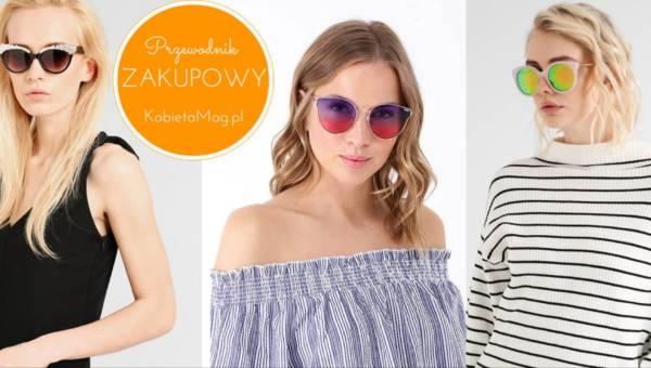 Przewodnik zakupowy: modne i twarzowe okulary przeciwsłoneczne 2017!