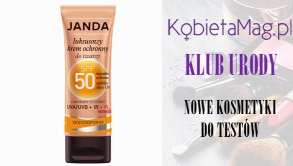 Klub Urody KobietaMag.pl zaprasza – Testuj z nami: Janda, Luksusowy krem ochronny do twarzy SPF 50
