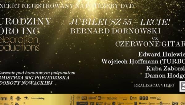Nasz patronat: Jubileusz Bernarda Dornowskiego ex Czerwone Gitary i 7 urodziny Celebration Productions