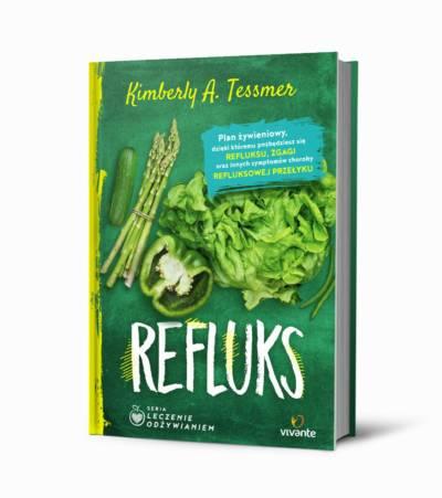 """""""Refluks"""" K. A. Tessmer – skuteczne leczenie odżywianiem"""