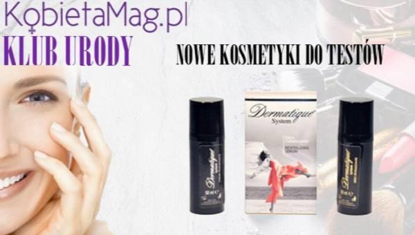 Klub Urody KobietaMag.pl: Testuj z nami Dermatique system – Krem regenerujący i Serum rewitalizujące!