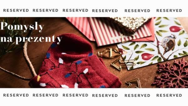 Pomysły na prezenty z Reserved dla całej rodziny!