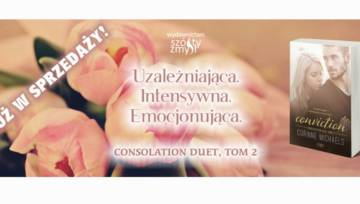 "Nasz patronat: ""Conviction"" Corinne Michaels – II część bestselleru ""Consolation"""