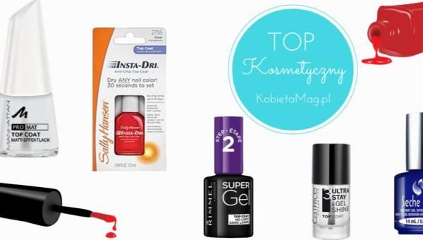 Top kosmetyczny: najlepsze lakiery nawierzchniowe do paznokci
