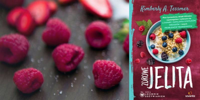"""Zdrowe jelita| Kimberly A. Tessmer"
