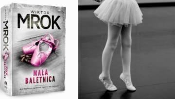 """Już w czwartek premiera """"Małej baletnicy"""" – opartej na faktach, wstrząsającej książki o organizacji pedofilskiej!"""