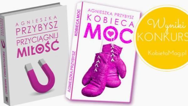Wyniki konkursu Moc jest kobietą z książkami Agnieszki Przybysz!