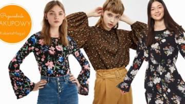 Przegląd zakupowy: Ubrania w kwiaty z sieciówek. Przenieś się na wiosenną polanę – jak nakazują trendy!