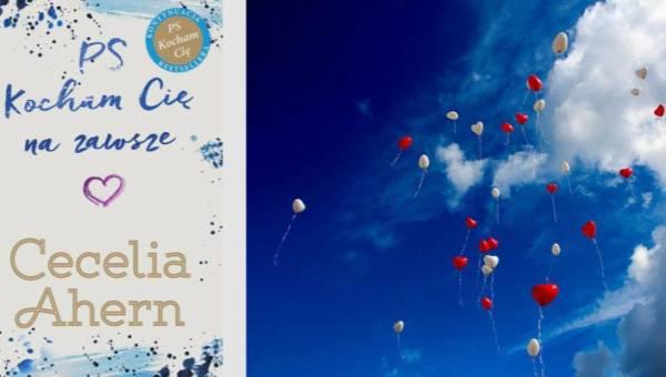 """""""PS Kocham Cię na zawsze"""" – kontynuacja światowego bestsellera już od dziś w polskich księgarniach!"""